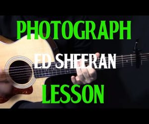 How To Play 'Photograph' On Guitar By Ed Sheeran Easy Beginner Acoustic Guitar Lesson Tutorial
